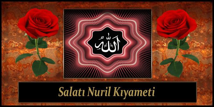 Salatı Nuril Kıyameti