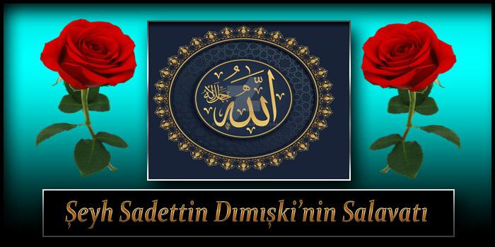 Şeyh Sadettin Dımışki'nin Salavatı