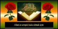 Allah'ın sevgili kulu olmak için