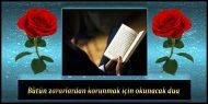 Bütün zararlardan korunmak için okunacak dua