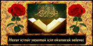 Huzur içinde yaşamak için okunacak salavat