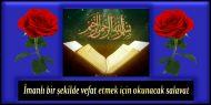 İmanlı bir şekilde vefat etmek için okunacak salavat