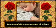 Kuran okuduktan sonra okunacak salavat