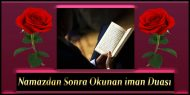 Namazdan Sonra Okunan iman Duası