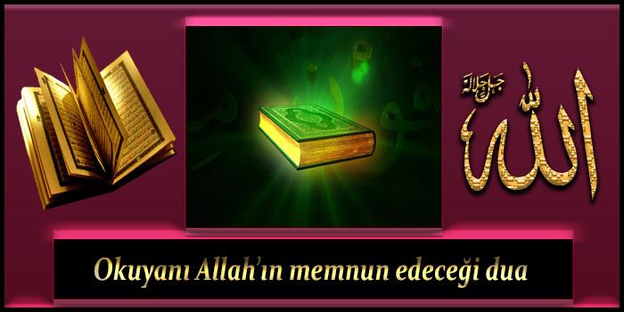 Okuyanı Allah'ın memnun edeceği dua