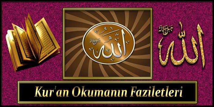 Kur'an Okumanın Faziletleri
