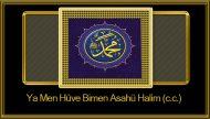 Ya Men Hüve Bimen Asahü Halim (c.c.)