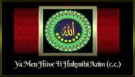 Ya Men Hüve Fi Hukmihi Azim (c.c.)