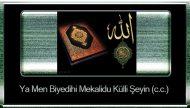 Ya Men Biyedihi Mekalidu Külli Şeyin (c.c.)
