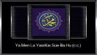 Ya Men La Yasrifüs Sue İlla Hu (c.c.)