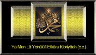 Ya Men Lâ Yenâlü'l Efkâru Kibriyâeh (c.c.)