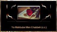 Ya Mahbube Men Ehabbeh (c.c.)